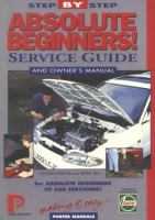 Absolute Beginners Step-by-step Service Guide