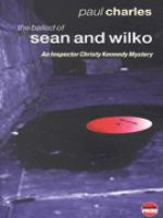 The Ballad of Sean & Wilko