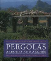 Pergolas, Arbours and Arches