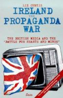 Ireland, the Propaganda War