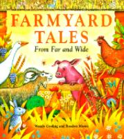 Farmyard Tales From Far and Wide
