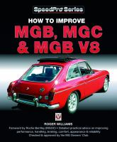 How to Improve MGB, MGC & MGB V8