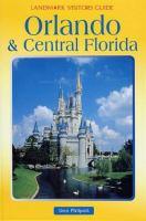 Orlando & Central Florida (Landmark Visitors Guide)