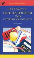Dictionary of Hotels, Tourism & Catering Management