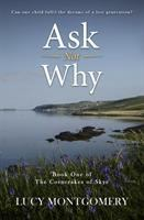 Ask Not Why