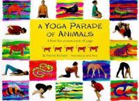 A Yoga Parade of Animals