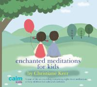 Enchanted Meditations for Kids