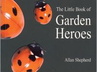 The Little Book of Garden Heroes