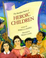The Barefoot Book of Heroic Children