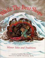 While the Bear Sleeps