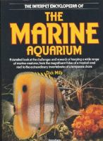 The Interpet Encyclopedia of the Marine Aquarium