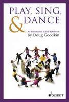 Play, Sing, & Dance