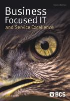 Business-focused IT and Service Excellence, Second Edition