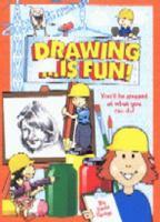Drawing-- Is Fun!