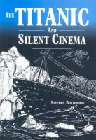 The Titanic and Silent Cinema
