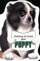 Getting to Know your Puppy