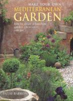 Make your Own Mediterranean Garden