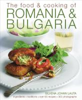 The Food & Cooking of Romania & Bulgaria