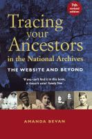 Tracing your Ancestors in the National Archives