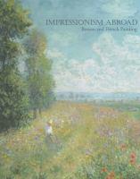 Impressionism Abroad