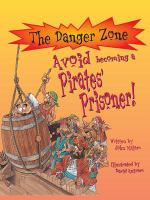 Avoid Becoming A Pirates' Prisoner