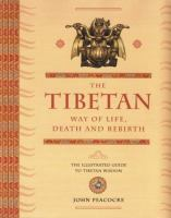 Tibetan Way of Life, Death and Rebirth