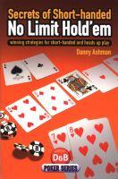 Secrets of Short-handed No Limit Hold 'em