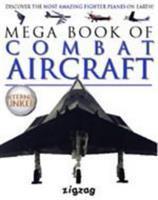 Mega Book of Combat Aircraft