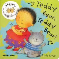 Teddy Bear, Teddy Bear!