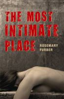 The Most Intimate Place