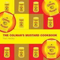 The Colman's Mustard Cookbook
