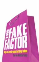 The Fake Factor