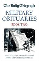 The Daily Telegraph Military Obituaries Book 2