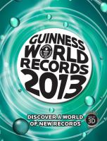 Guinness World Records 2013 [illustrated]
