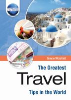 Greatest Travel Tips in the World
