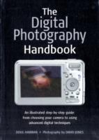 The Digital Photography Handbook