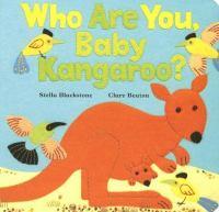 Who Are You, Baby Kangaroo?