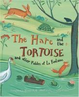 The Hare and the Tortoise and Other Fables of La Fontaine