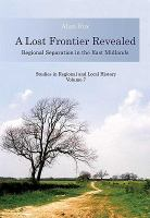 A Lost Frontier Revealed