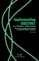 Implementing ISO27001 in A Windows Environment