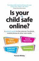 Is your Child Safe Online?