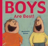 Boys Are Best!
