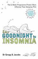 Say Goodnight to Insomnia