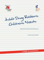 Adult Drug Problems, Children's Needs