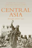 Central Asia Through Writers' Eyes