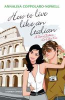 How to Live Like An Italian