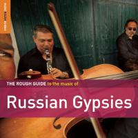 Rough guide to the music of Russian gypsies