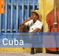 The Rough Guide to the Music of Cuba