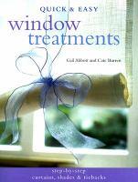 Quick & Easy Window Treatments