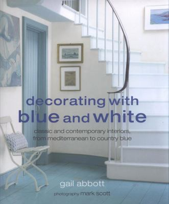 Decorating with Blue and White book cover